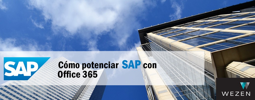 Cómo potenciar SAP con Office 365