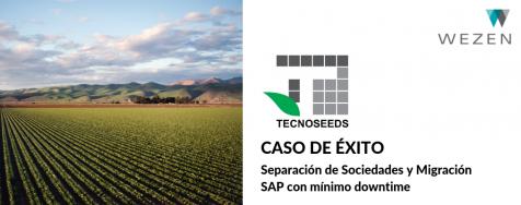 Tecnoseeds – Separación de Sociedades y Migración SAP con mínimo downtime